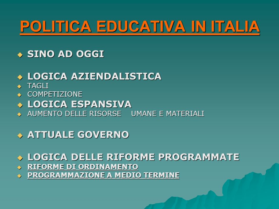 POLITICA EDUCATIVA IN ITALIA