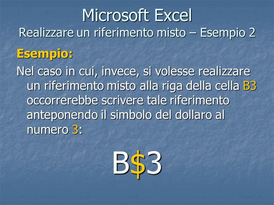 Microsoft Excel Realizzare un riferimento misto – Esempio 2