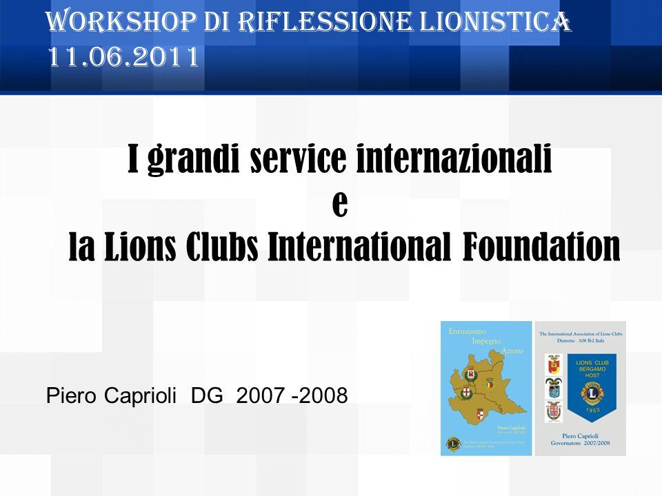 Workshop di riflessione Lionistica 11.06.2011