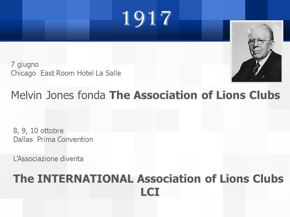 1917 Melvin Jones fonda The Association of Lions Clubs