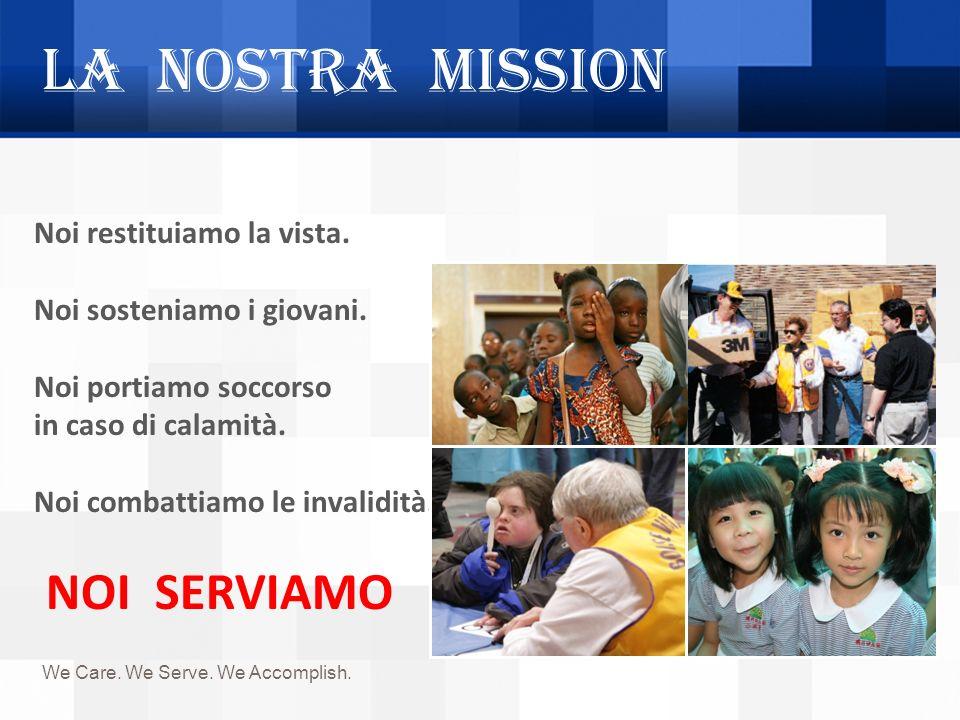 La nostra mission Noi restituiamo la vista. Noi sosteniamo i giovani.