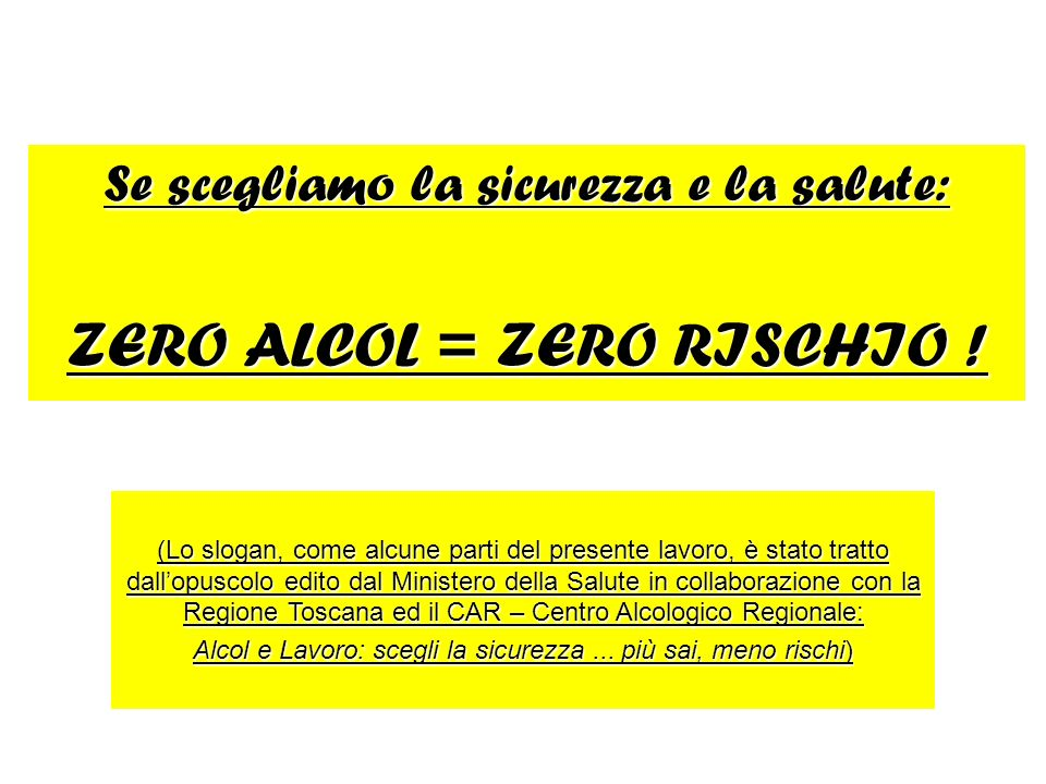 ZERO ALCOL = ZERO RISCHIO !