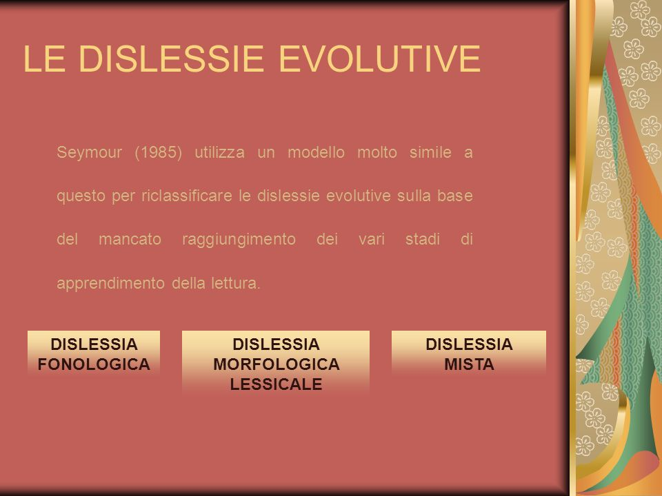 LE DISLESSIE EVOLUTIVE