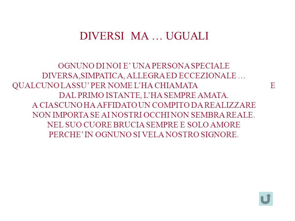 DIVERSI MA … UGUALI