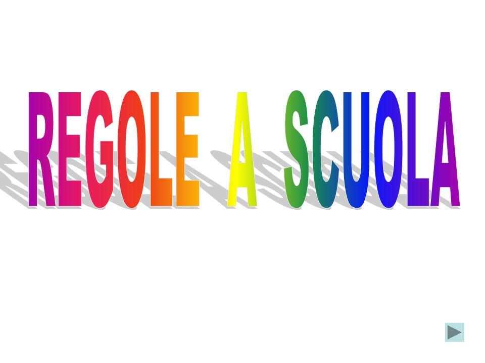 REGOLE A SCUOLA
