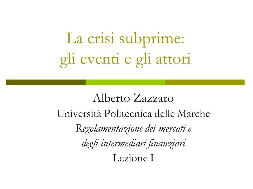 La crisi subprime: gli eventi e gli attori