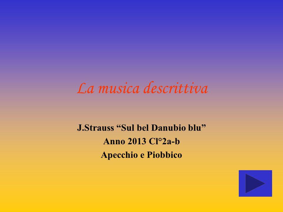 J.Strauss Sul bel Danubio blu Anno 2013 Cl°2a-b Apecchio e Piobbico