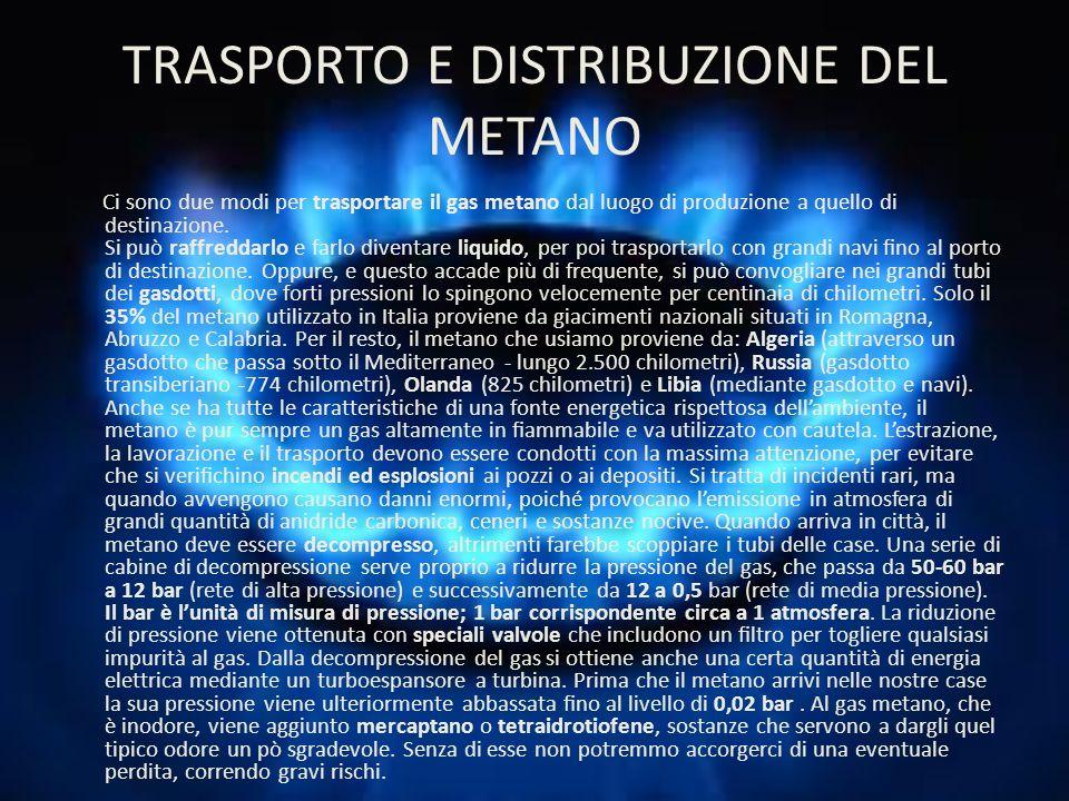 TRASPORTO E DISTRIBUZIONE DEL METANO