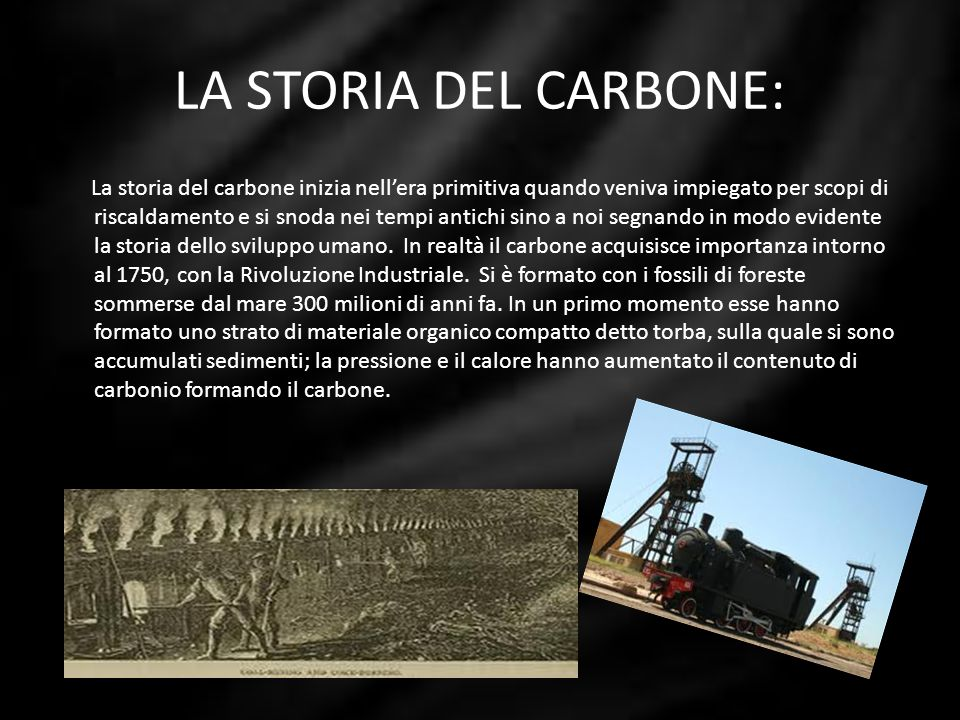 LA STORIA DEL CARBONE: