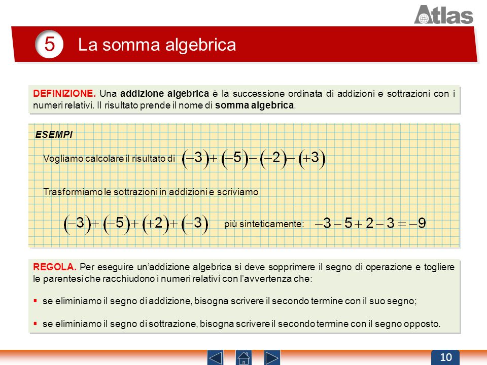 5 La somma algebrica.