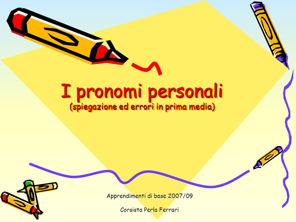 I pronomi personali (spiegazione ed errori in prima media)