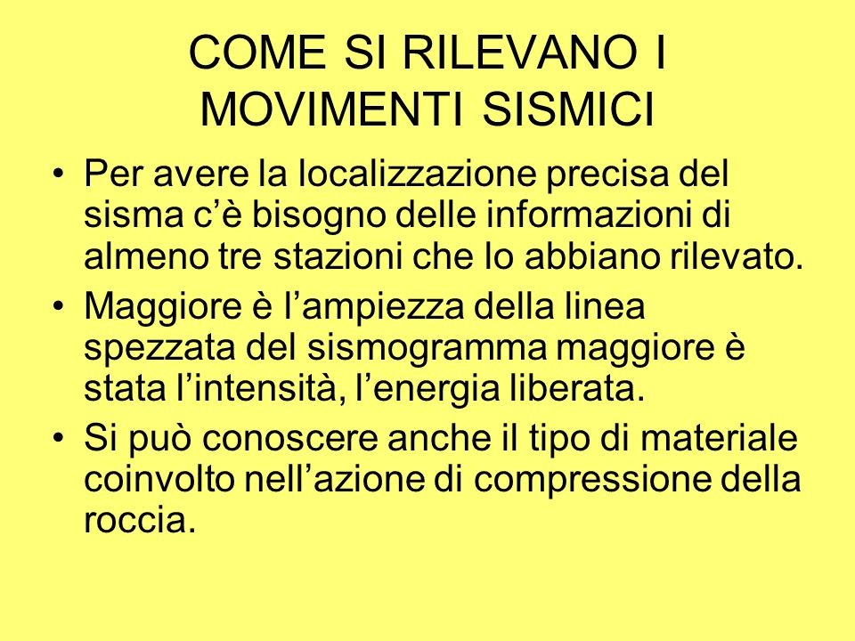 COME SI RILEVANO I MOVIMENTI SISMICI