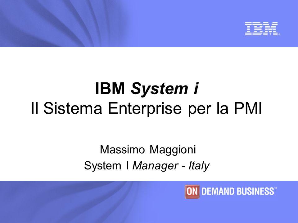 IBM System i Il Sistema Enterprise per la PMI