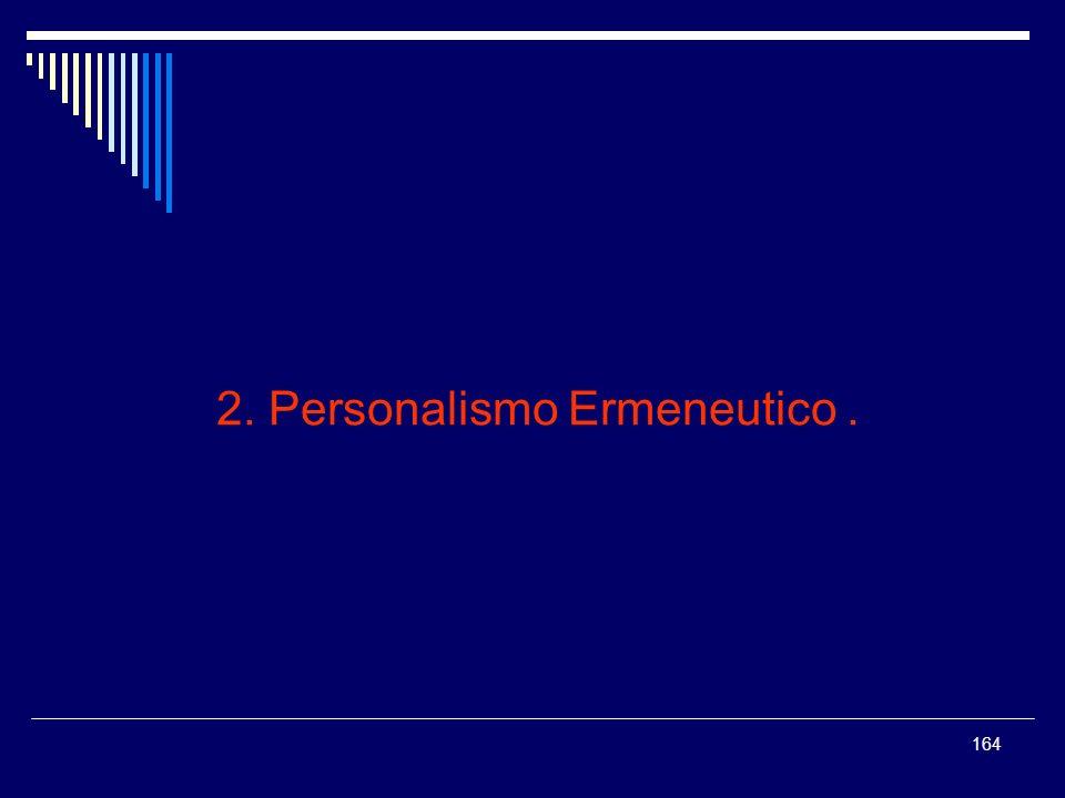 2. Personalismo Ermeneutico .