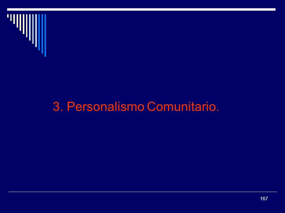 3. Personalismo Comunitario.