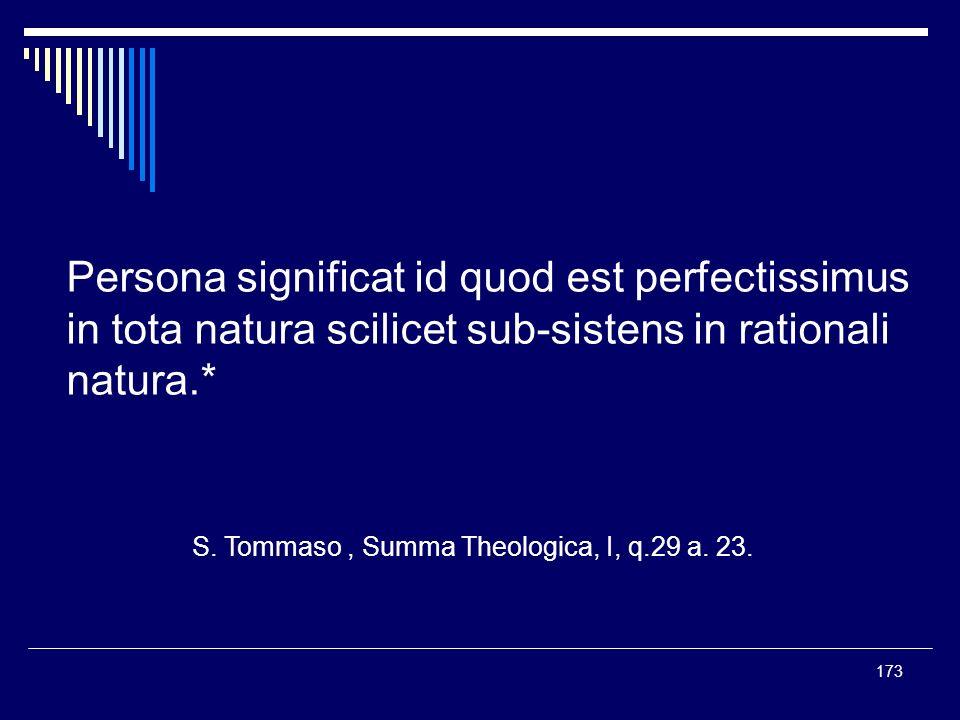 Persona significat id quod est perfectissimus