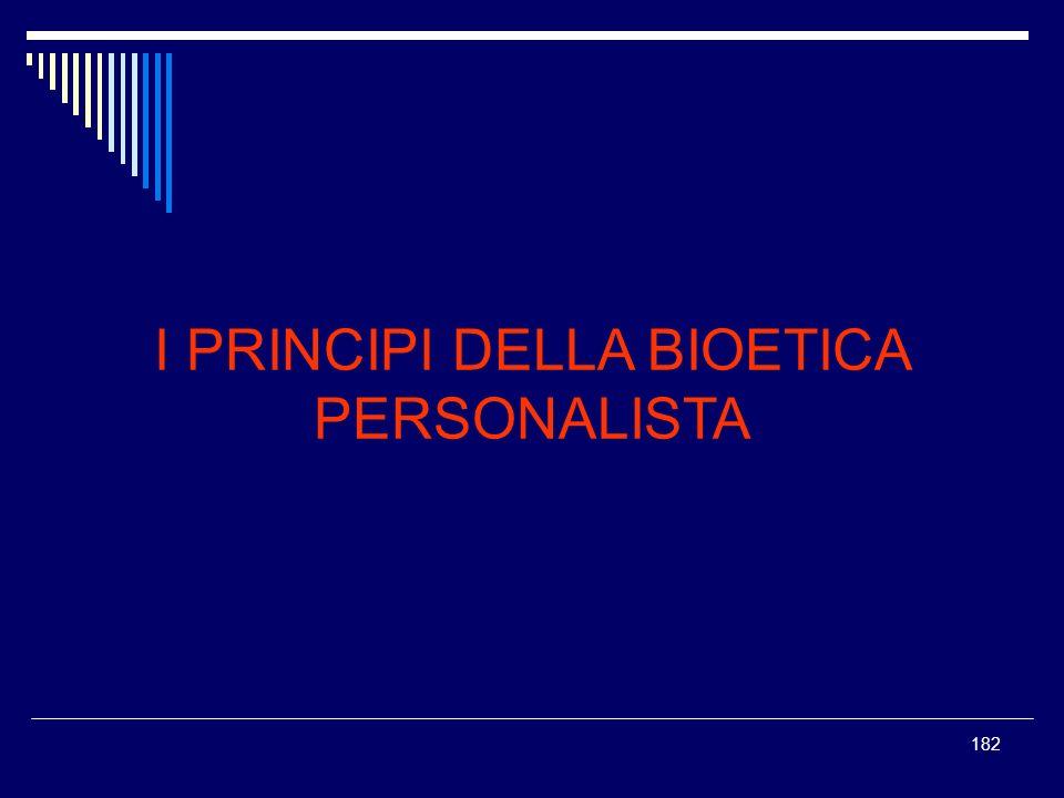 I PRINCIPI DELLA BIOETICA PERSONALISTA
