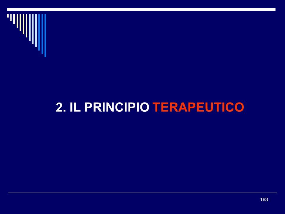 2. IL PRINCIPIO TERAPEUTICO