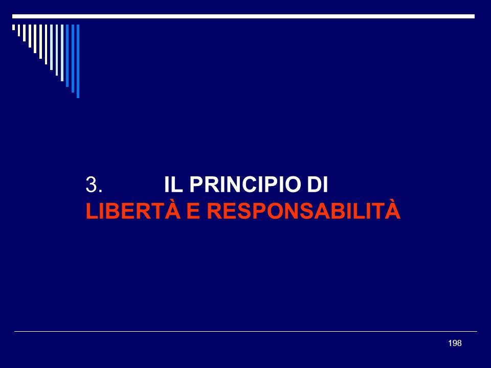3. IL PRINCIPIO DI LIBERTÀ E RESPONSABILITÀ