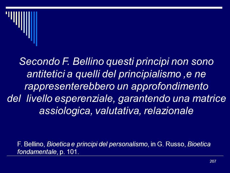 Secondo F. Bellino questi principi non sono
