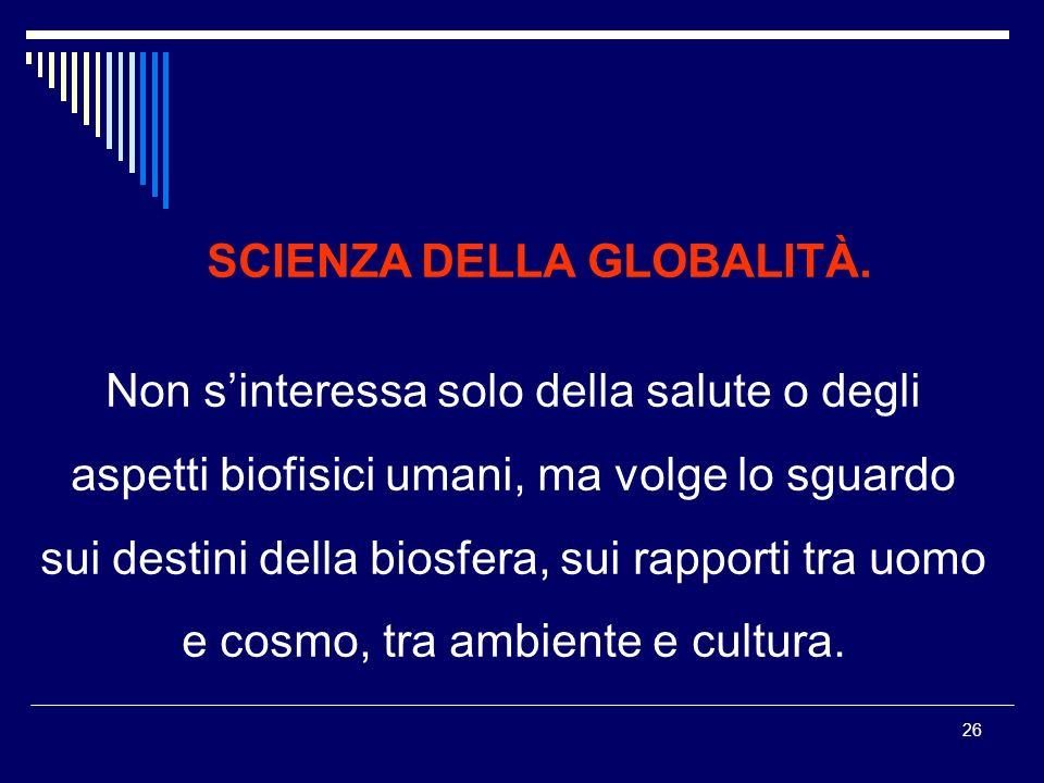SCIENZA DELLA GLOBALITÀ.