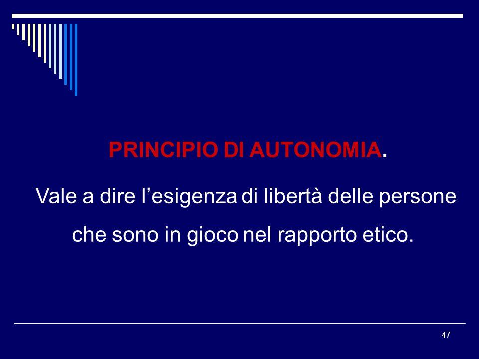 PRINCIPIO DI AUTONOMIA.