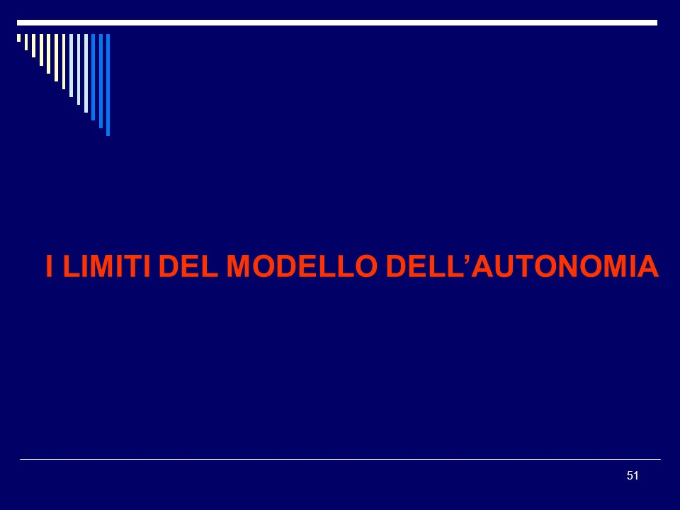 I LIMITI DEL MODELLO DELL'AUTONOMIA