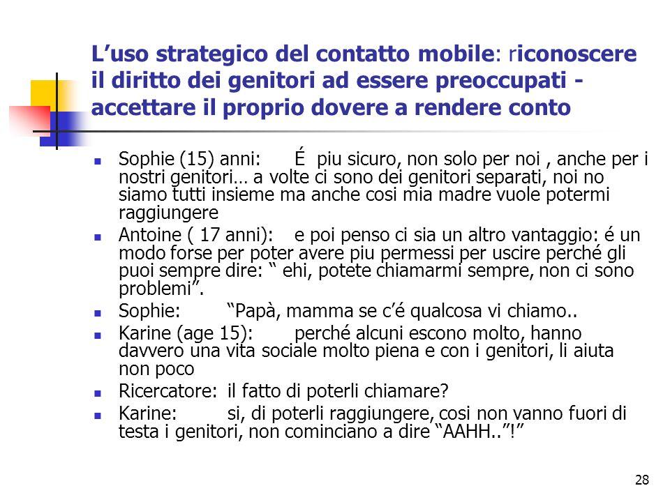 L'uso strategico del contatto mobile: riconoscere il diritto dei genitori ad essere preoccupati - accettare il proprio dovere a rendere conto