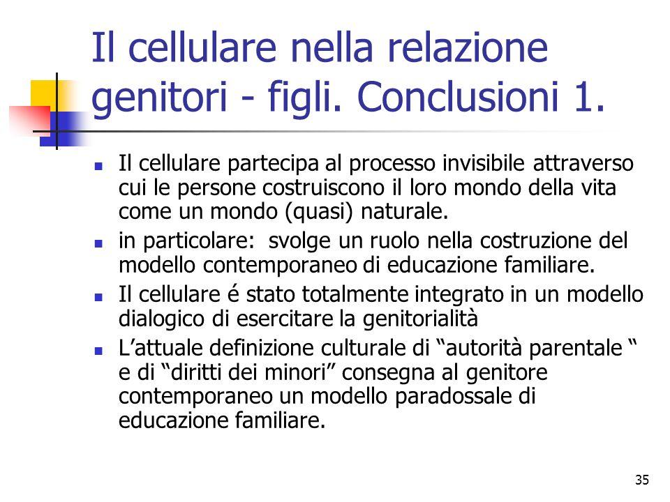 Il cellulare nella relazione genitori - figli. Conclusioni 1.