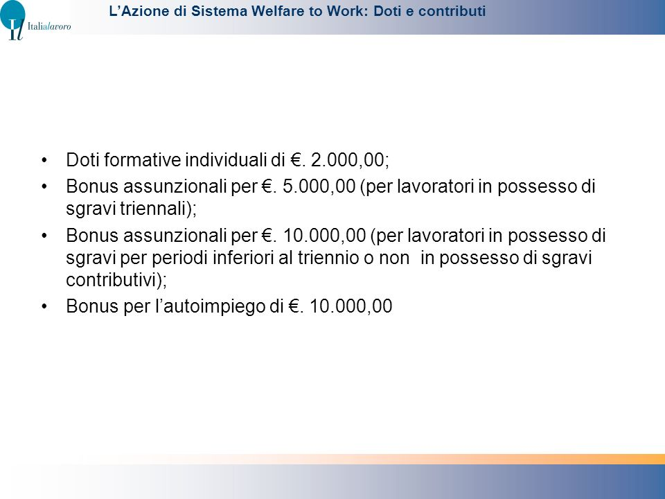 Doti formative individuali di €. 2.000,00;