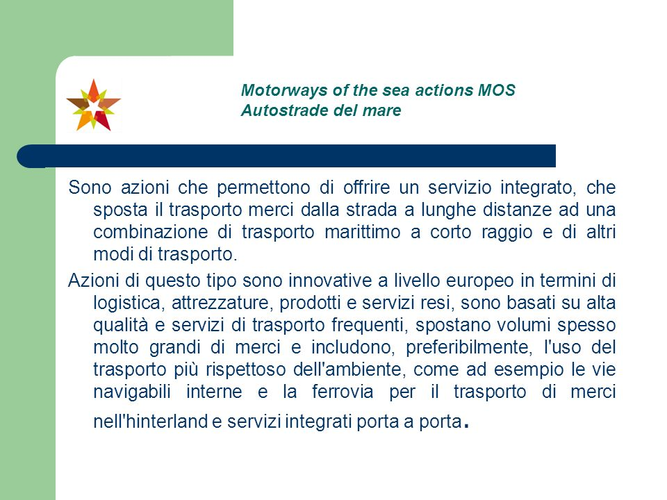 Motorways of the sea actions MOS Autostrade del mare