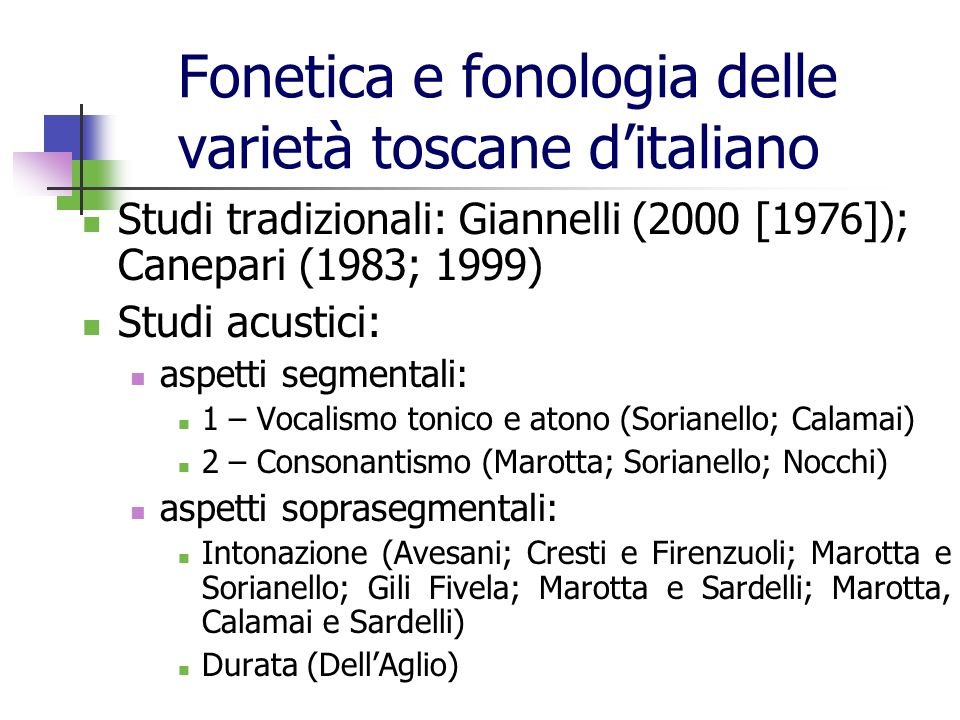 Fonetica e fonologia delle varietà toscane d'italiano