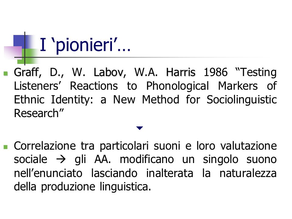 I 'pionieri'…