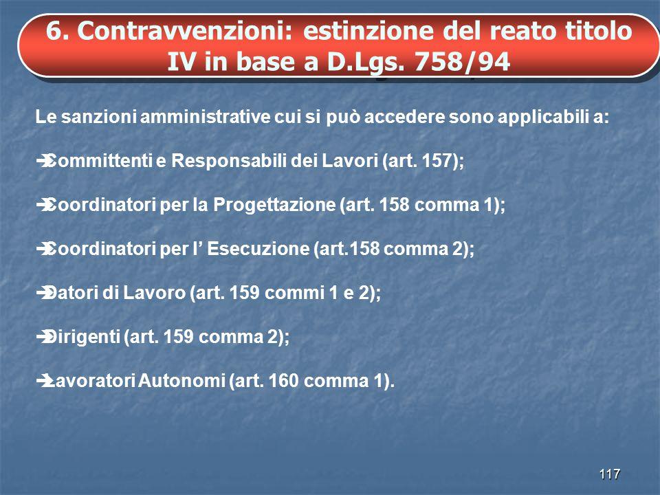 6. Contravvenzioni: estinzione del reato titolo IV in base a D. Lgs