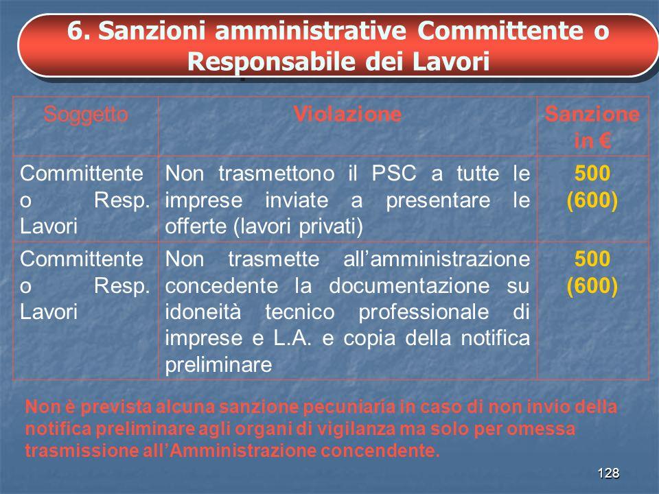 6. Sanzioni amministrative Committente o Responsabile dei Lavori