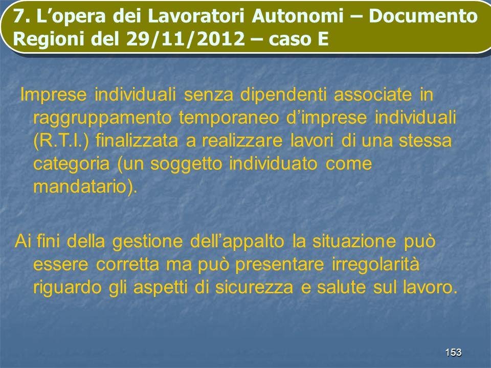 7. L'opera dei Lavoratori Autonomi – Documento Regioni del 29/11/2012 – caso E