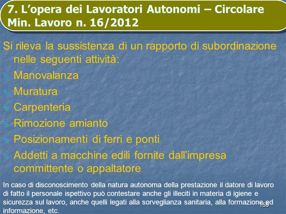 7. L'opera dei Lavoratori Autonomi – Circolare Min. Lavoro n. 16/2012