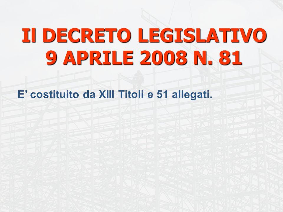 Il DECRETO LEGISLATIVO 9 APRILE 2008 N. 81