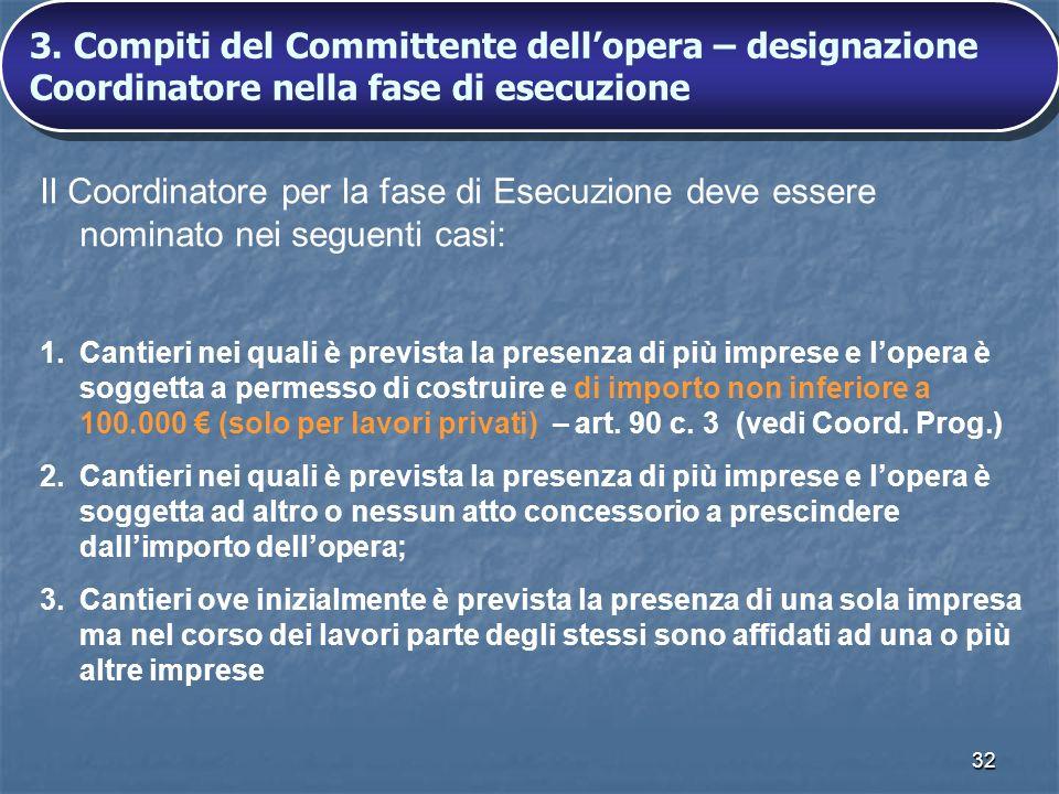 3. Compiti del Committente dell'opera – designazione Coordinatore nella fase di esecuzione
