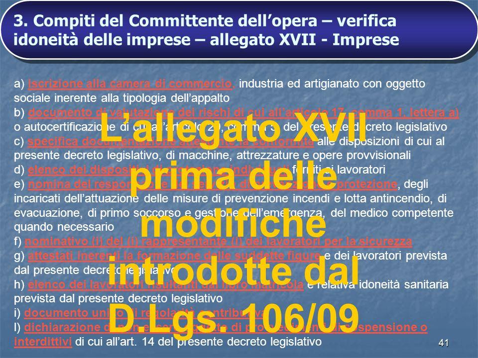 L'allegato XVII prima delle modifiche introdotte dal D.Lgs. 106/09
