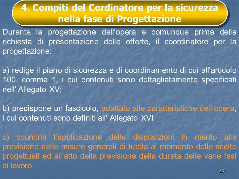 4. Compiti del Cordinatore per la sicurezza nella fase di Progettazione