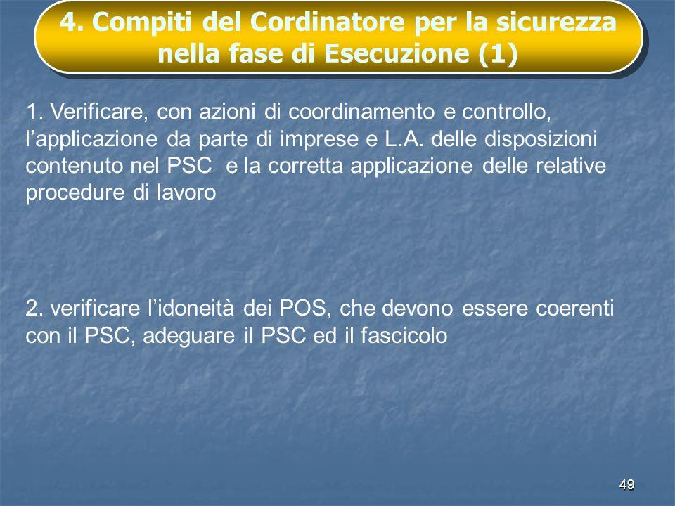 4. Compiti del Cordinatore per la sicurezza nella fase di Esecuzione (1)