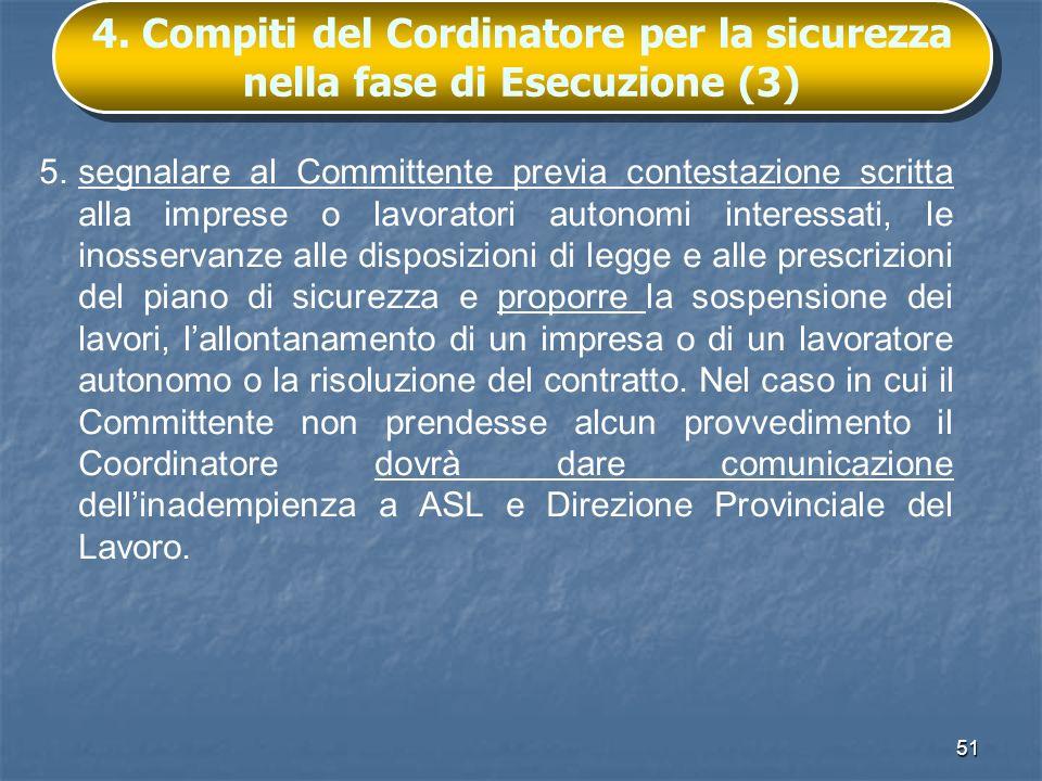 4. Compiti del Cordinatore per la sicurezza nella fase di Esecuzione (3)