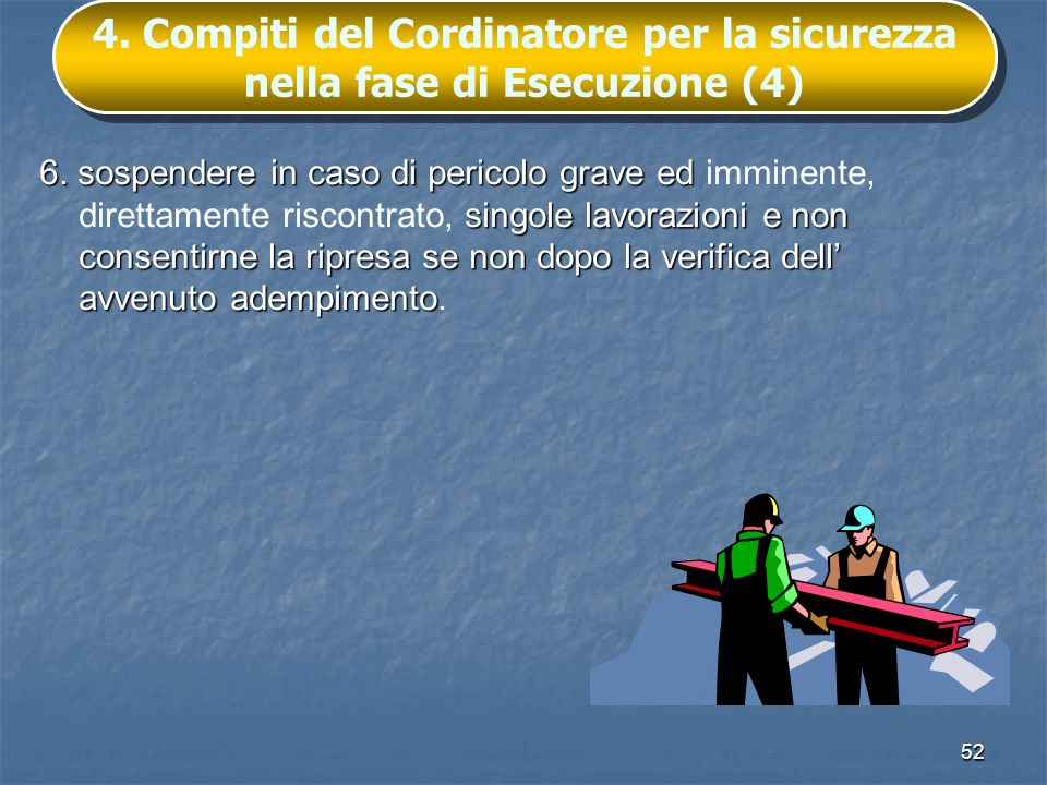 4. Compiti del Cordinatore per la sicurezza nella fase di Esecuzione (4)
