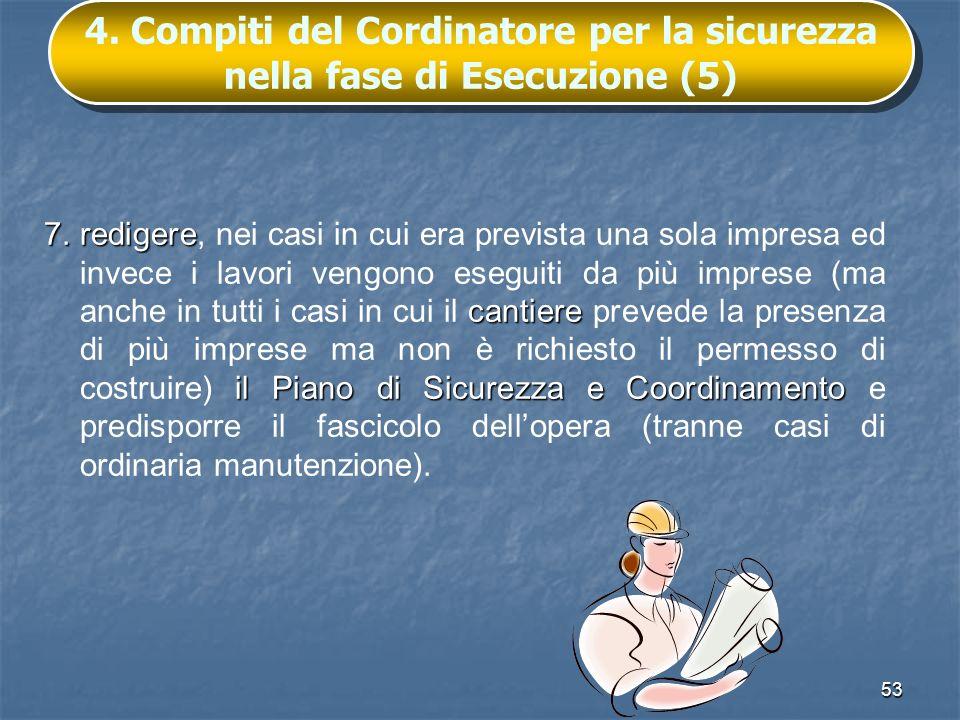 4. Compiti del Cordinatore per la sicurezza nella fase di Esecuzione (5)