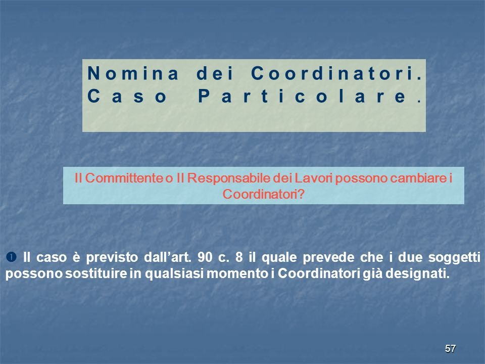 Nomina dei Coordinatori. Caso Particolare.