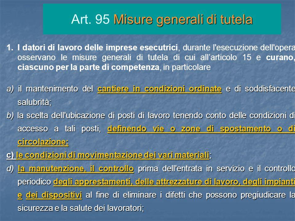 Art. 95 Misure generali di tutela