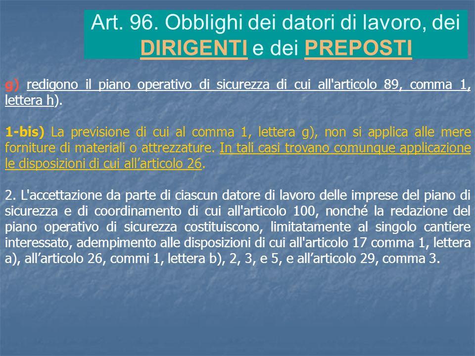 Art. 96. Obblighi dei datori di lavoro, dei DIRIGENTI e dei PREPOSTI