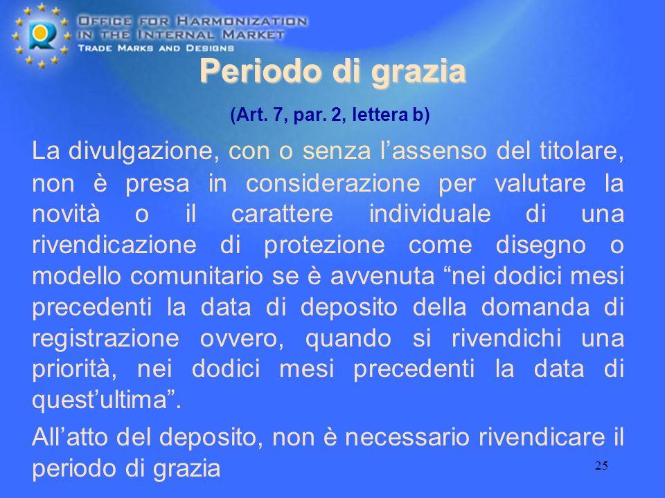 Periodo di grazia (Art. 7, par. 2, lettera b)