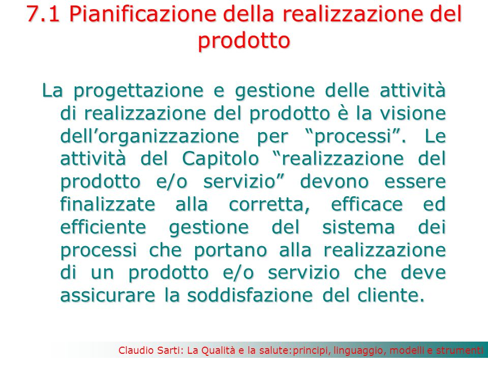 7.1 Pianificazione della realizzazione del prodotto